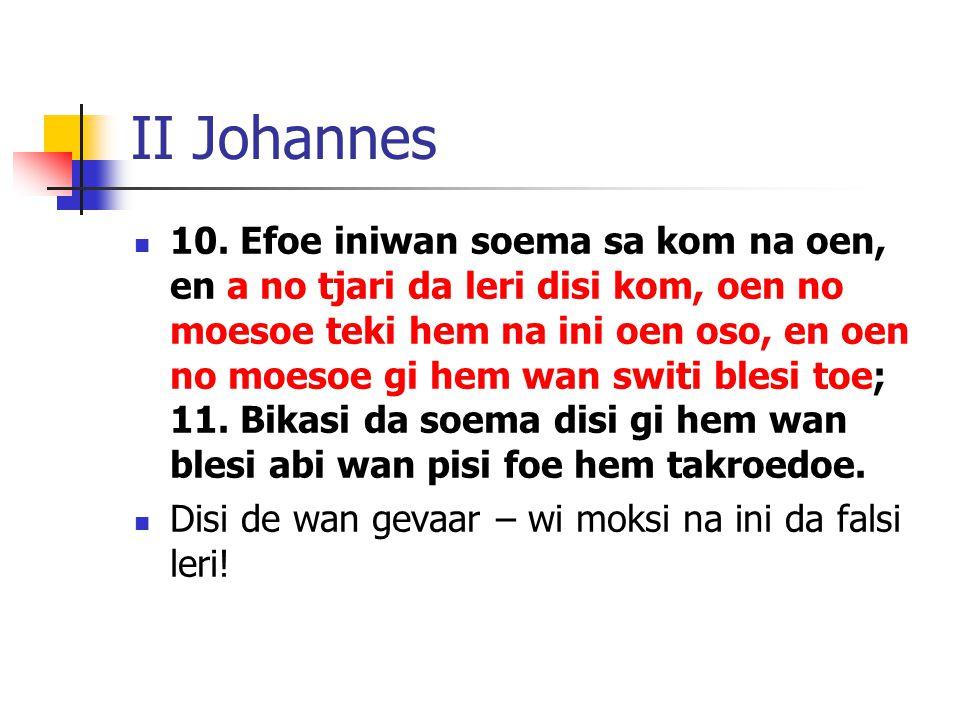 II Johannes 10.