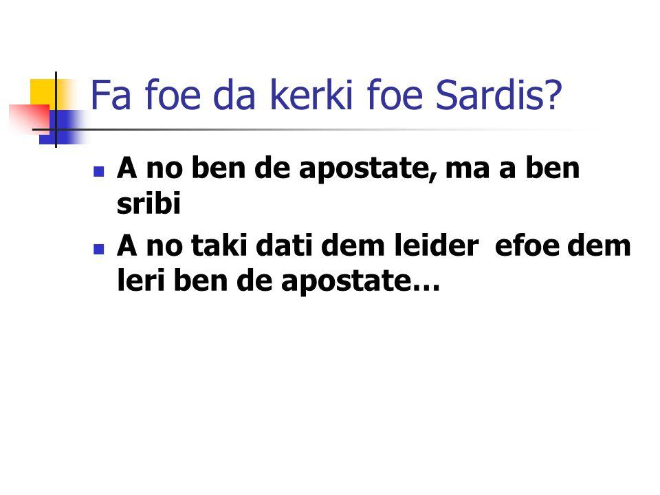 Fa foe da kerki foe Sardis.
