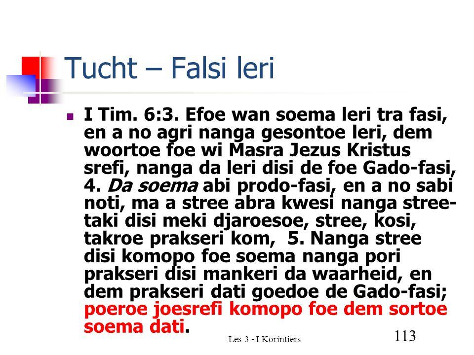 Les 3 - I Korintiers 113 Tucht – Falsi leri I Tim.