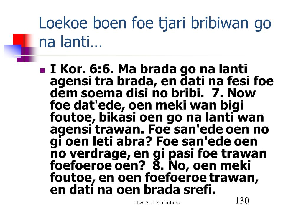 Les 3 - I Korintiers 130 Loekoe boen foe tjari bribiwan go na lanti… I Kor.