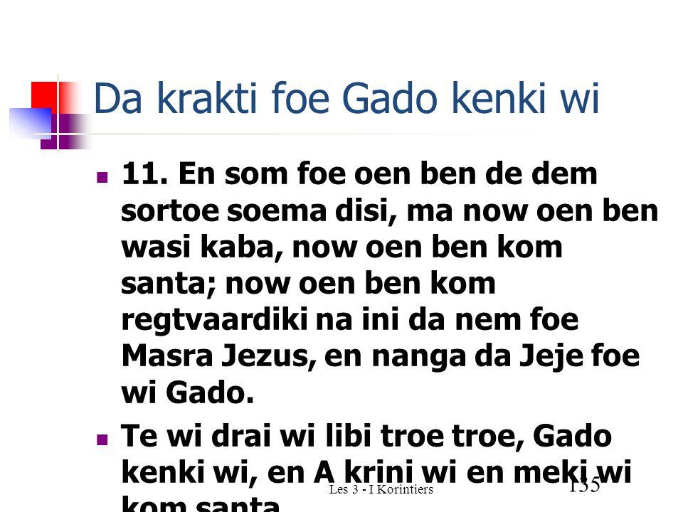 Les 3 - I Korintiers 135 Da krakti foe Gado kenki wi 11.