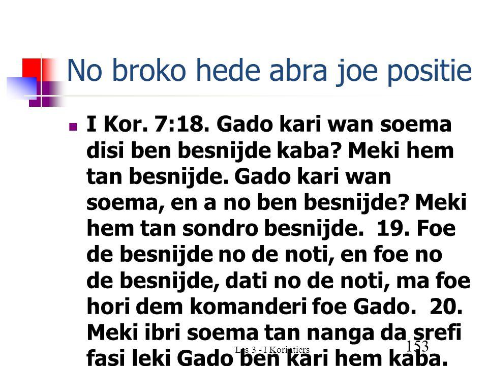Les 3 - I Korintiers 153 No broko hede abra joe positie I Kor.
