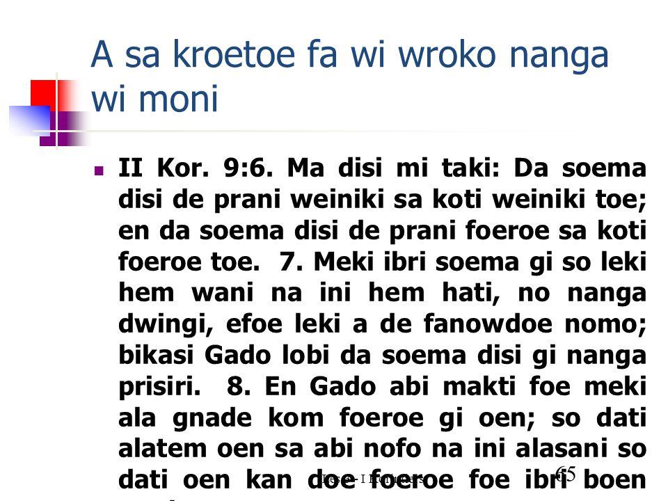 Les 3 - I Korintiers 65 A sa kroetoe fa wi wroko nanga wi moni II Kor.