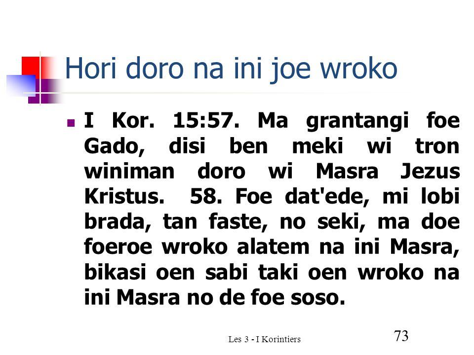 Les 3 - I Korintiers 73 Hori doro na ini joe wroko I Kor.