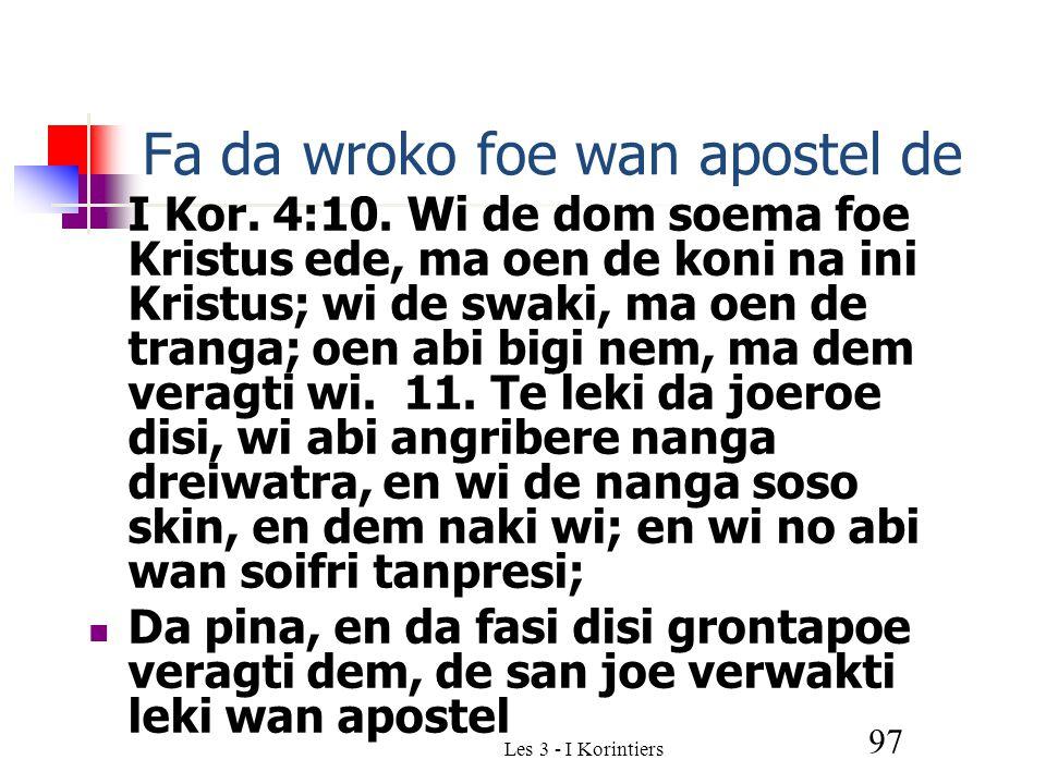 Les 3 - I Korintiers 97 Fa da wroko foe wan apostel de I Kor.