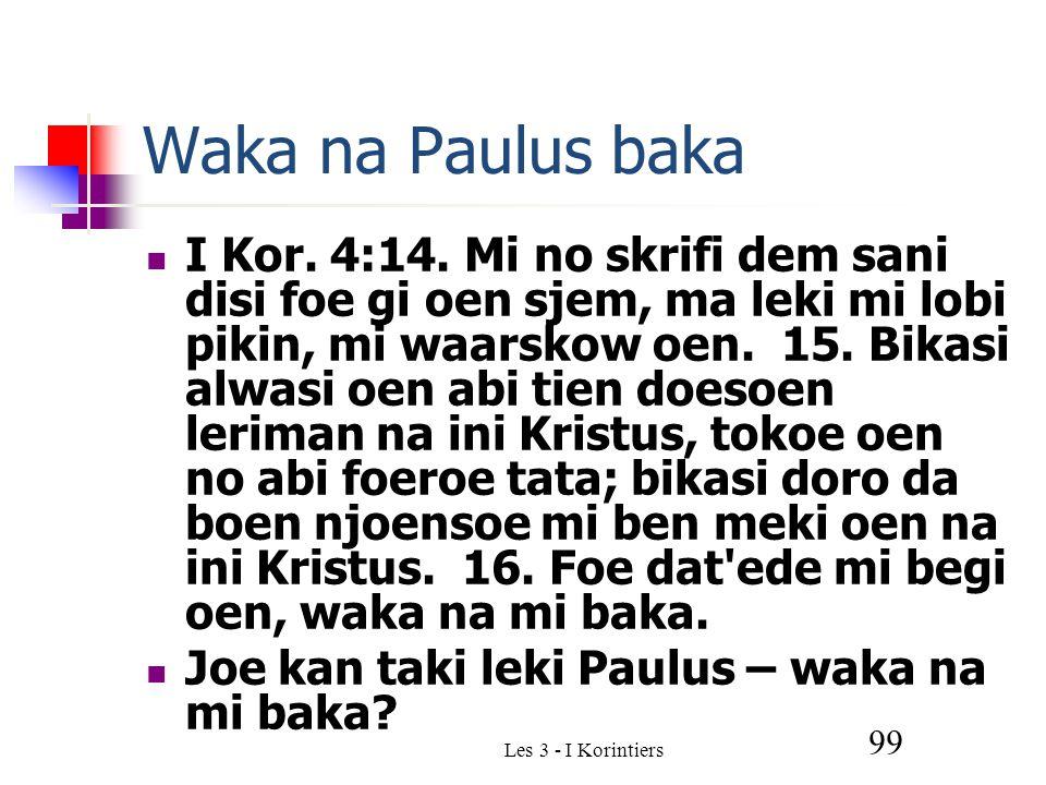 Les 3 - I Korintiers 99 Waka na Paulus baka I Kor.