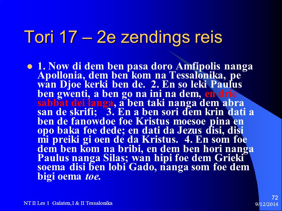 9/12/2014 NT II Les 1 Galaten, I & II Tessalonika 72 Tori 17 – 2e zendings reis 1.