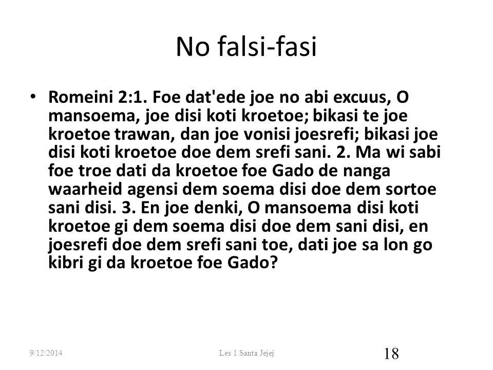 No falsi-fasi Romeini 2:1.