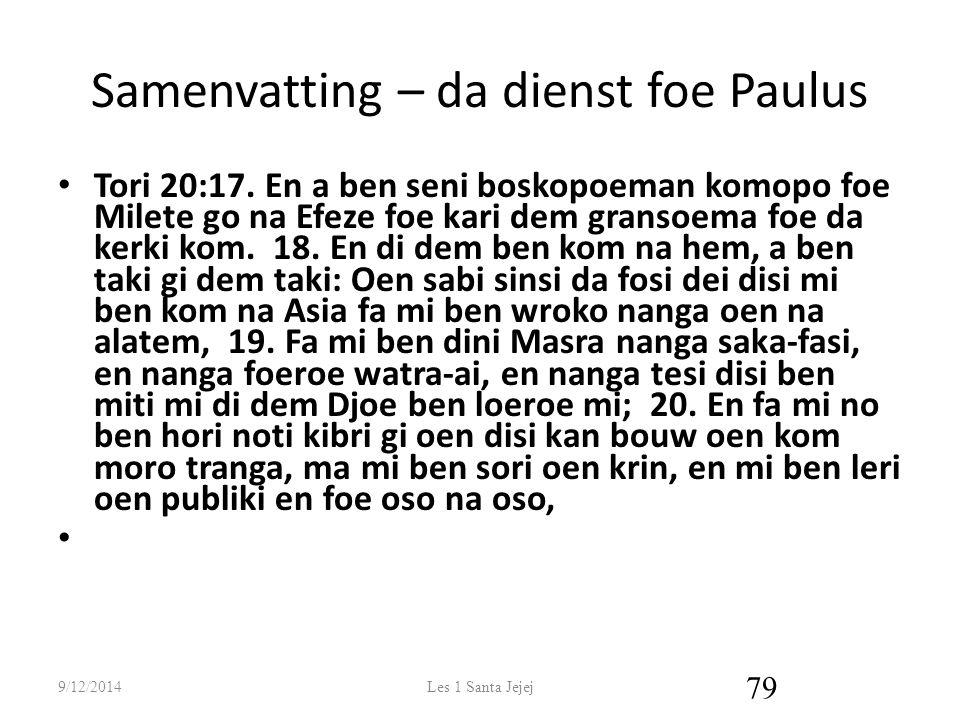 Samenvatting – da dienst foe Paulus Tori 20:17.
