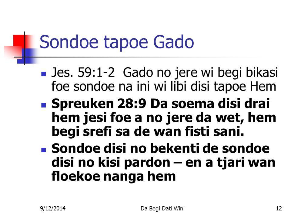 9/12/2014Da Begi Dati Wini12 Sondoe tapoe Gado Jes.