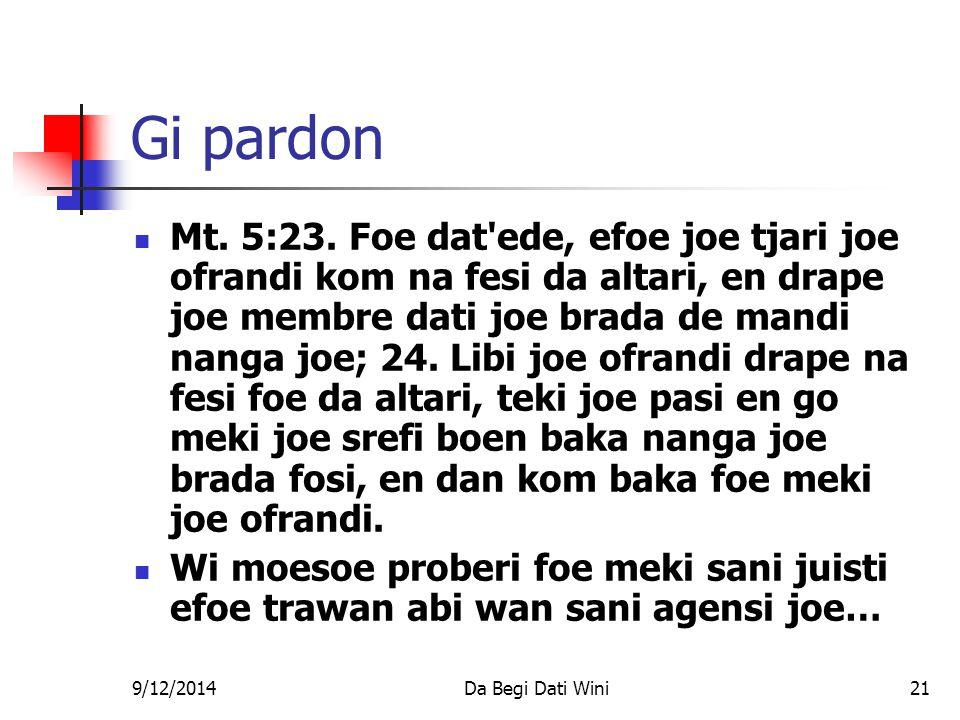 9/12/2014Da Begi Dati Wini21 Gi pardon Mt. 5:23.