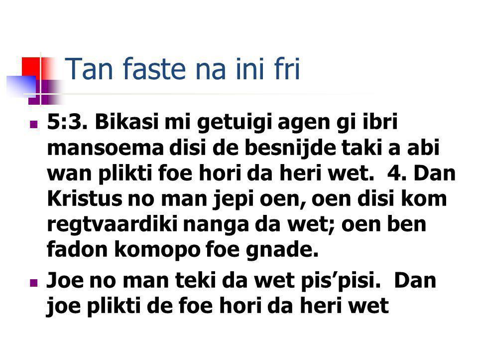 Tan faste na ini fri 5:3.