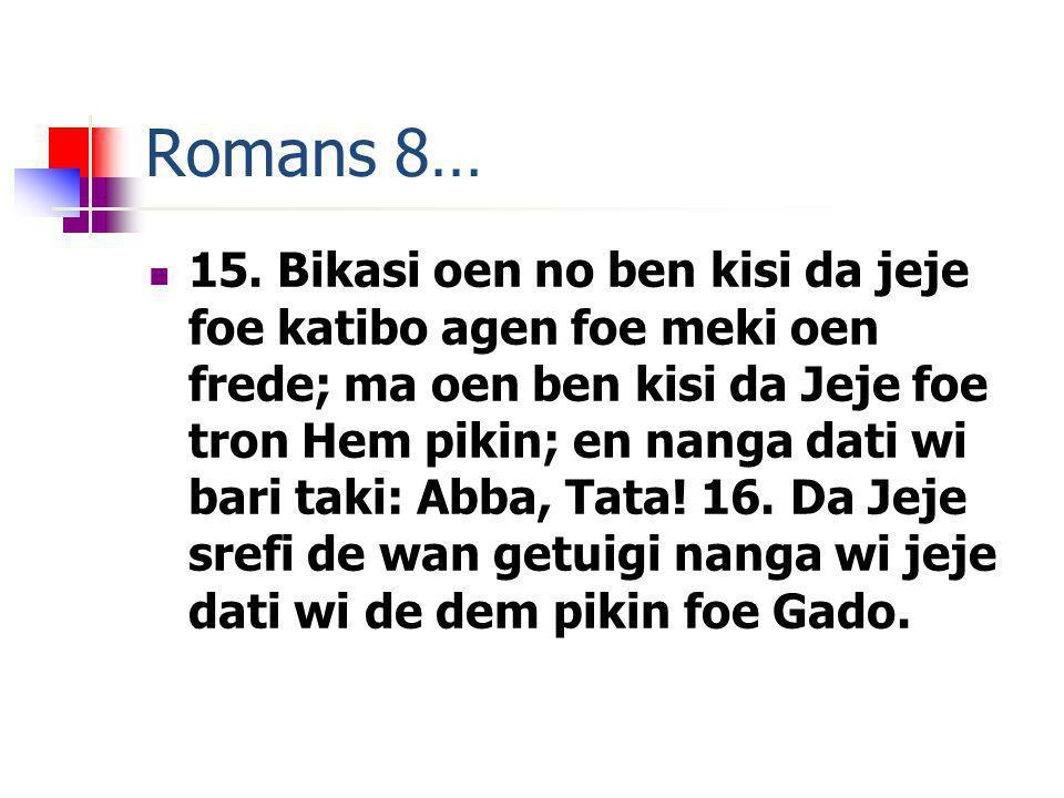 Romans 8… 15.