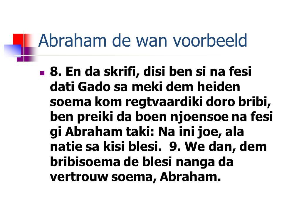 Abraham de wan voorbeeld 8.