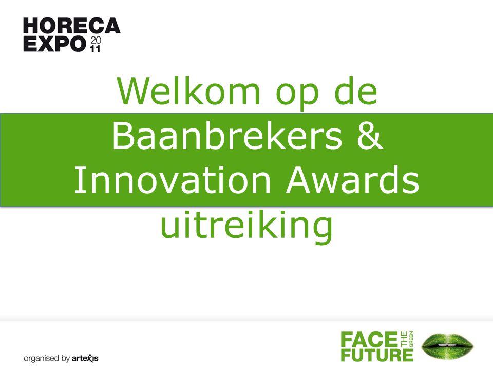 Welkom op de Baanbrekers & Innovation Awards uitreiking