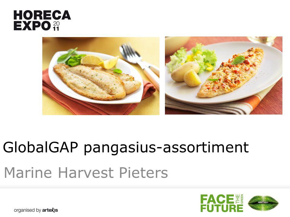 GlobalGAP pangasius-assortiment Marine Harvest Pieters