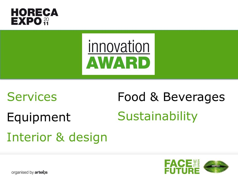Services Equipment Interior & design Food & Beverages Sustainability