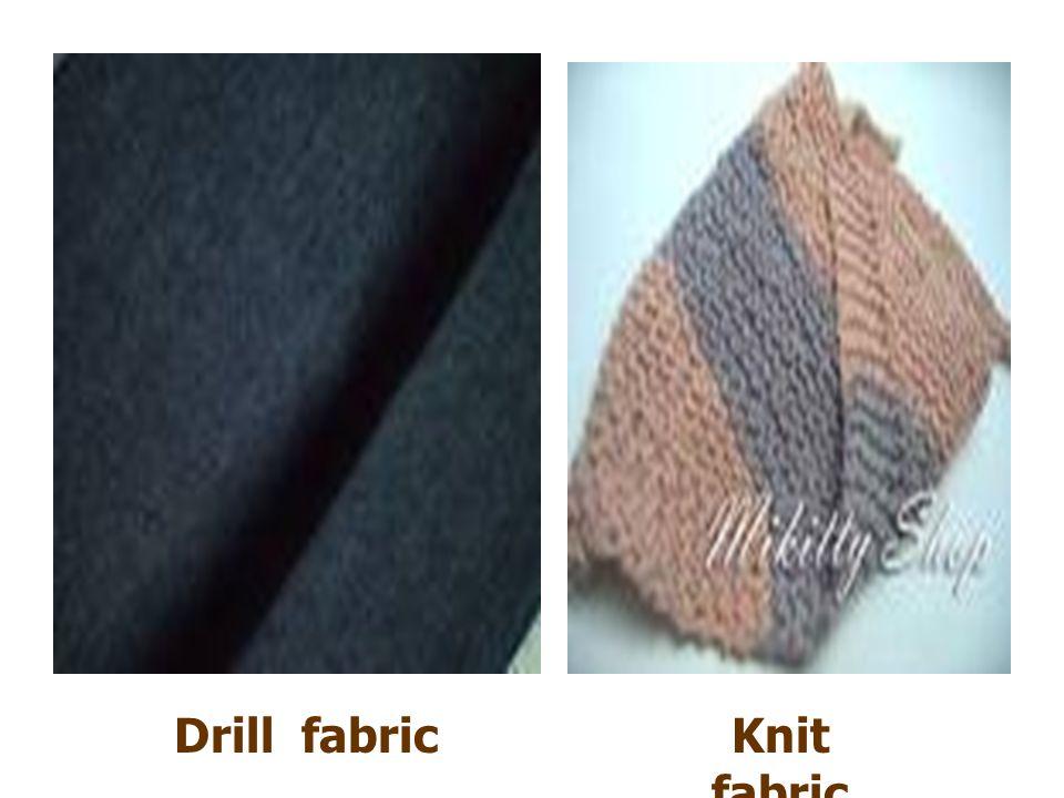 Drill fabricKnit fabric