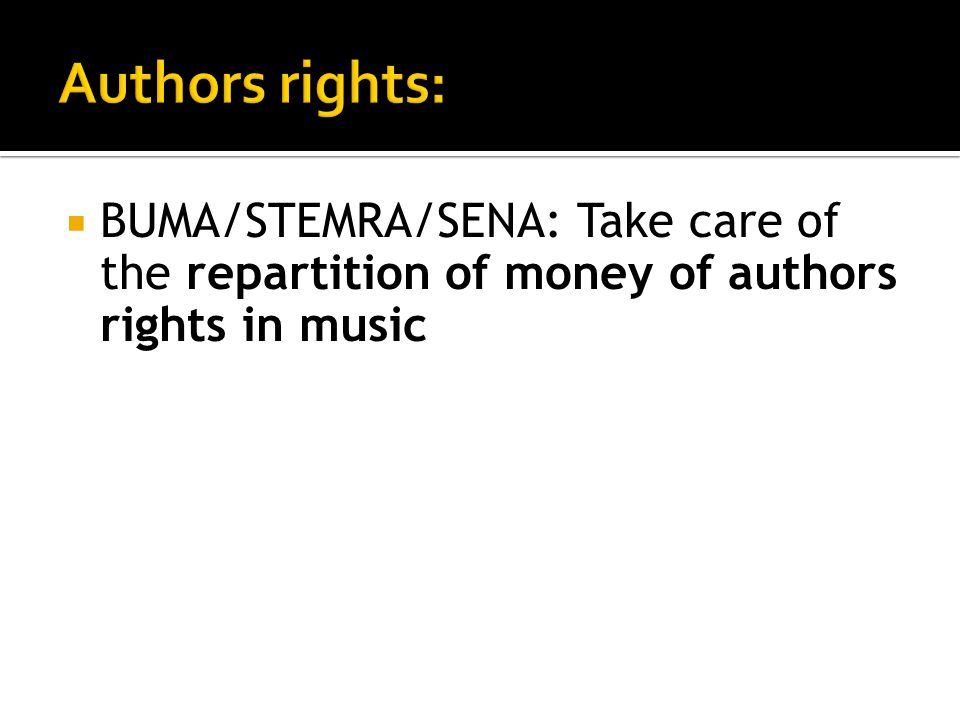  BUMA/STEMRA/SENA: Take care of the repartition of money of authors rights in music