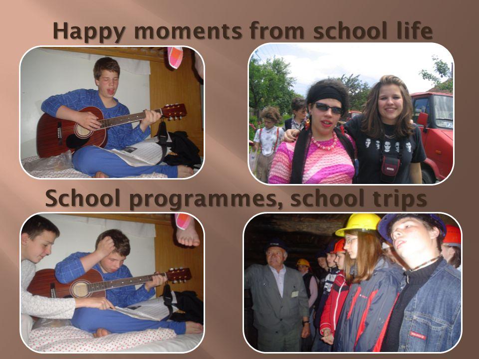 Happy moments from school life School programmes, school trips