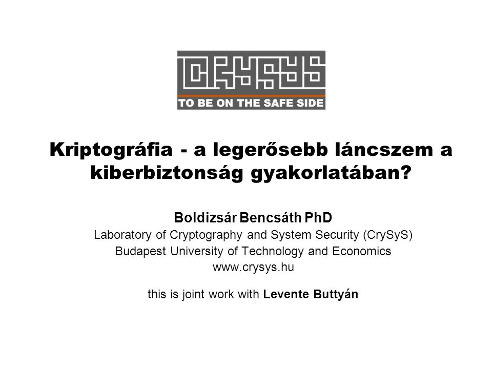 Laboratory of Cryptography and System Security CrySyS Adat- és Rendszerbiztonság Laboratórium www.crysys.hu 2 Part 1 Using bad crypto in bad way -> Fail