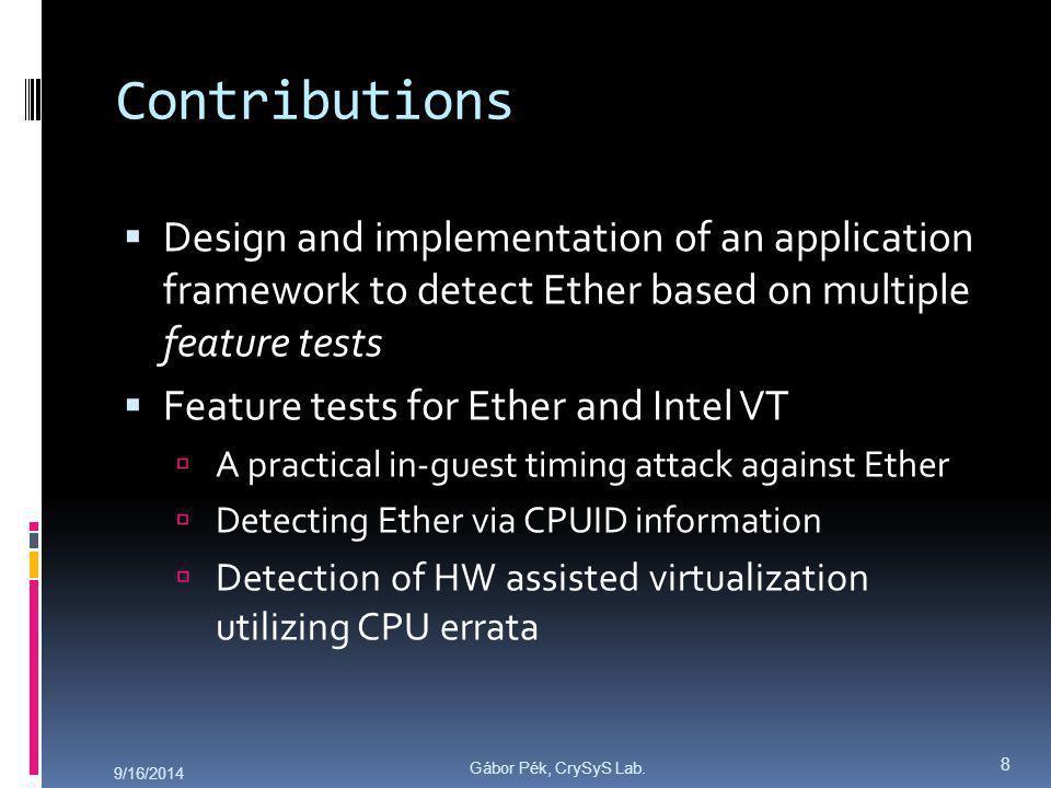 Gábor Pék, CrySyS Lab. System Overview 9/16/2014 9
