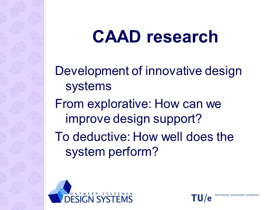 Research Programme Past: VR-DIS (Virtual Reality – Design Information System) Present: DDSS (Design and Decision Support Systems)