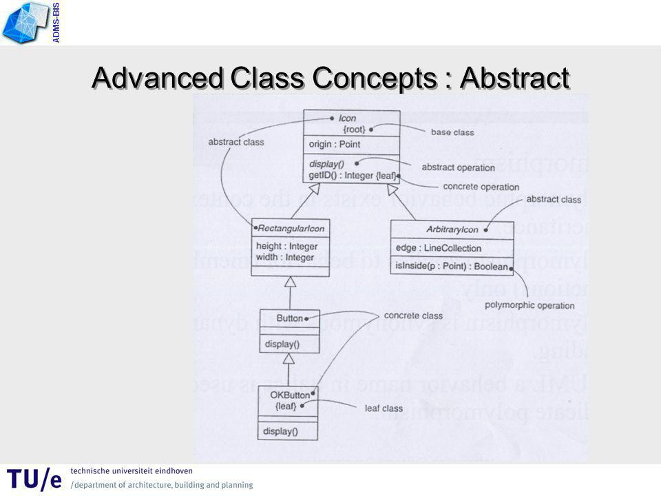 ADMS-BIS Advanced Class Concepts : Abstract