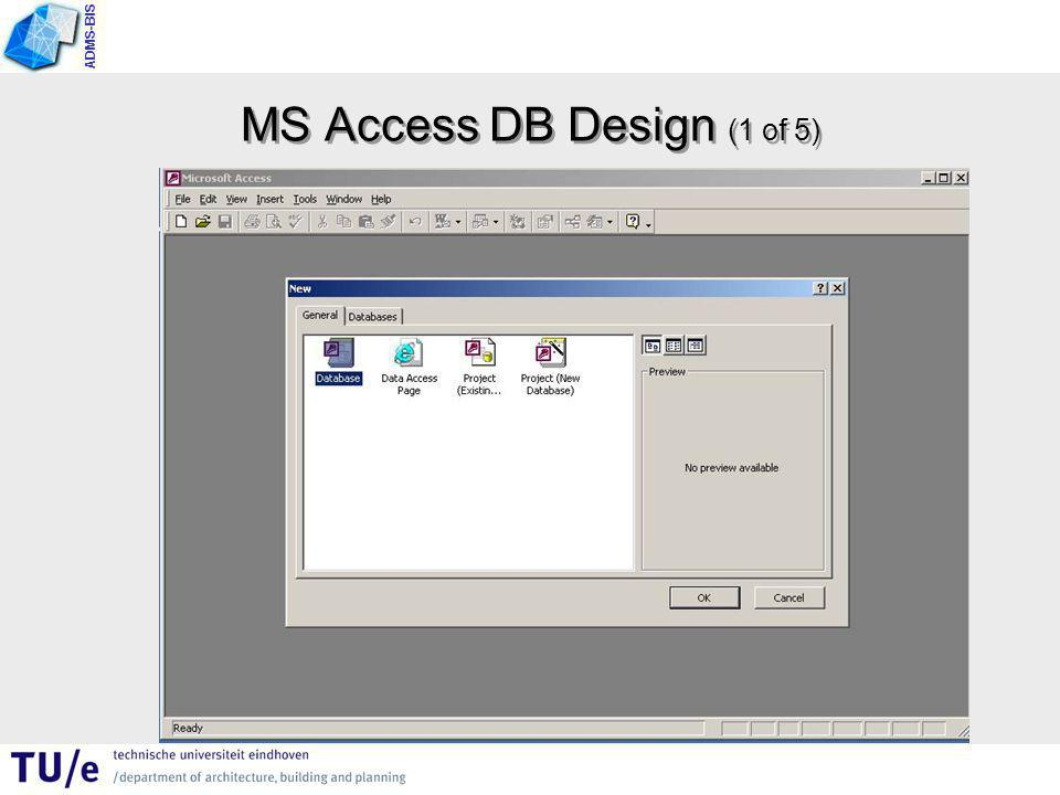 ADMS-BIS MS Access DB Design (1 of 5)