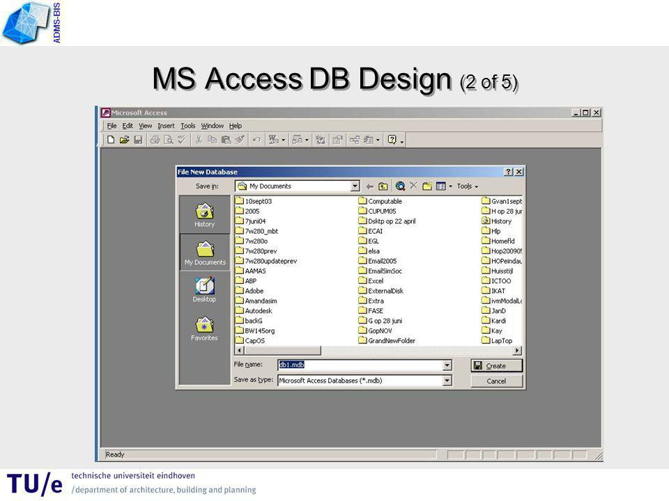 ADMS-BIS MS Access DB Design (2 of 5)