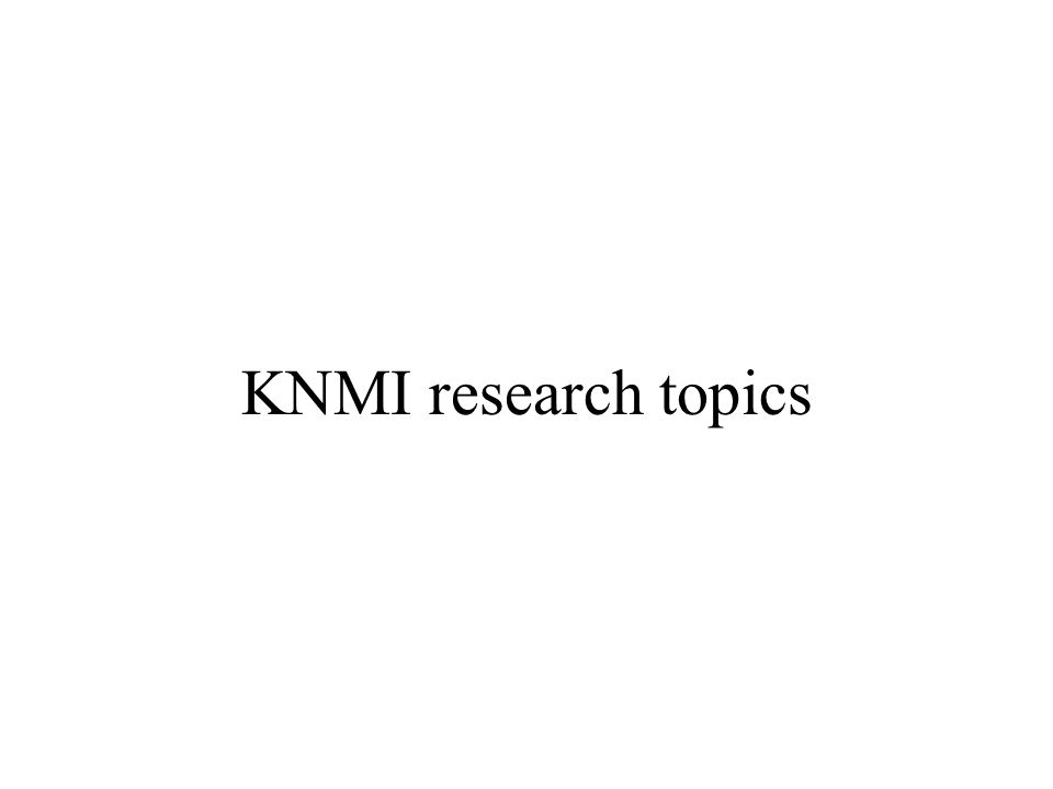 KNMI research topics