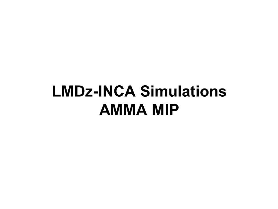 LMDz-INCA Simulations AMMA MIP