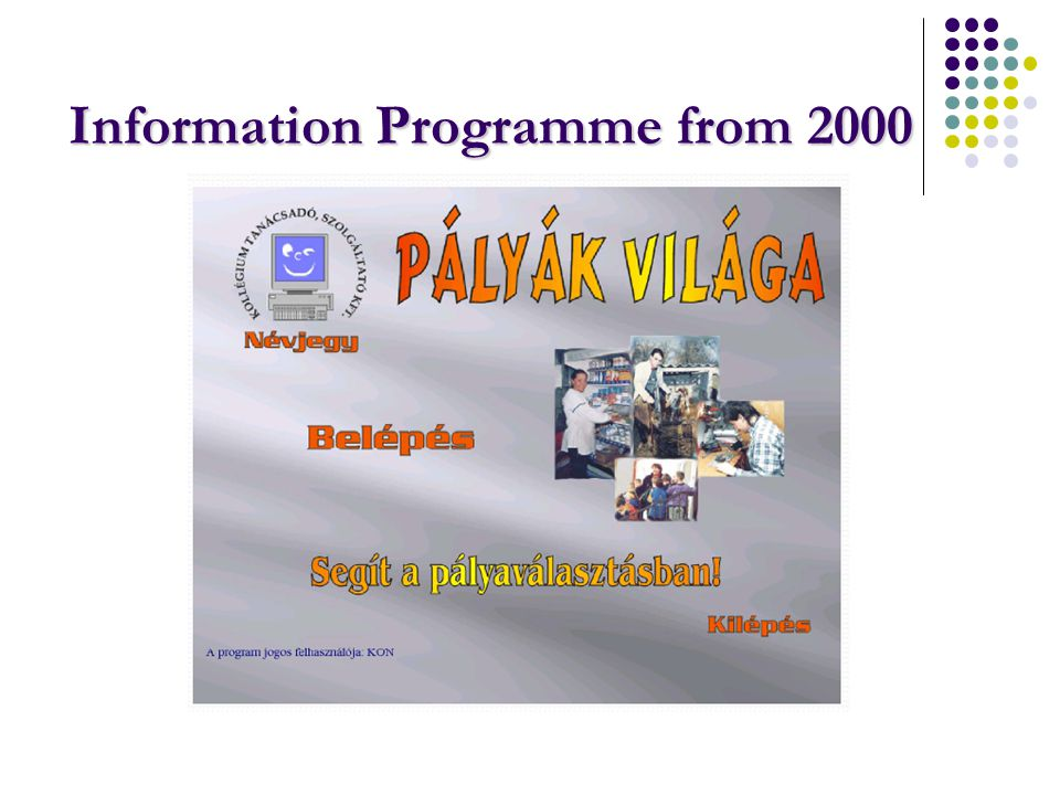 Information Programme from 2000