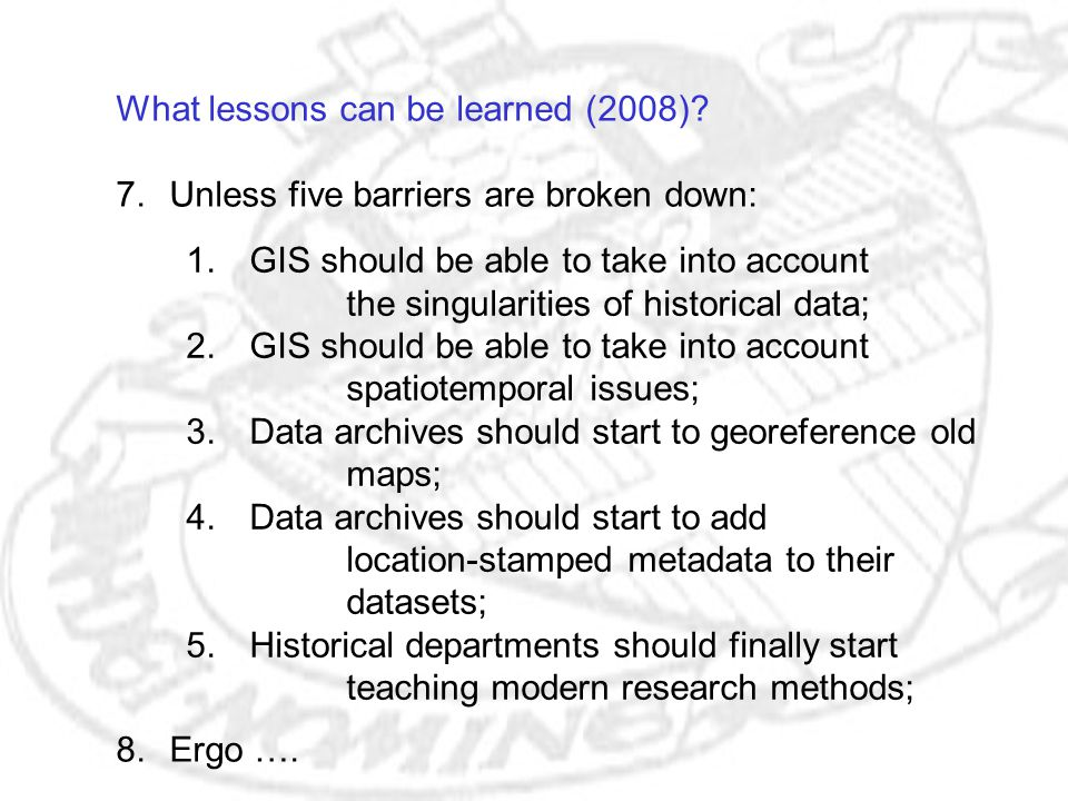 What lessons can be learned (2008). 7.Unless five barriers are broken down: 8.Ergo ….