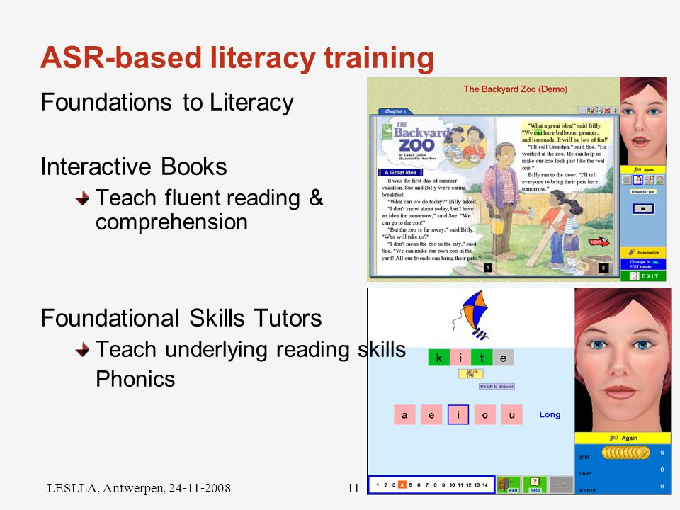 Radboud University Nijmegen LESLLA, Antwerpen, ASR-based literacy training What has been done.