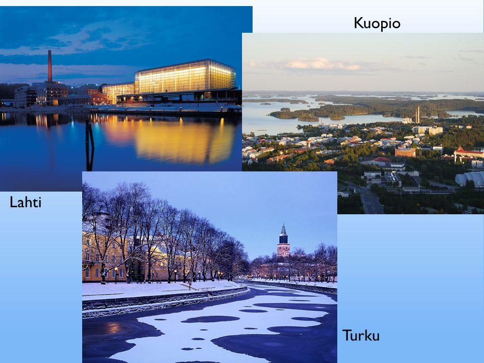 Turku Lahti Kuopio