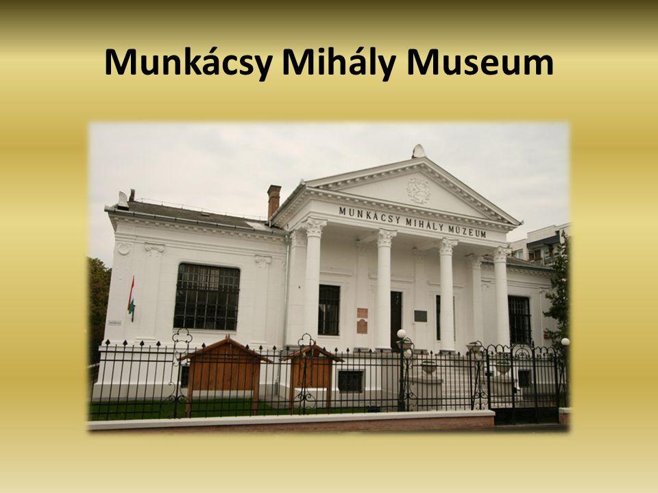 Munkácsy Mihály Museum