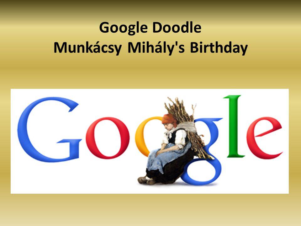 Google Doodle Munkácsy Mihály s Birthday