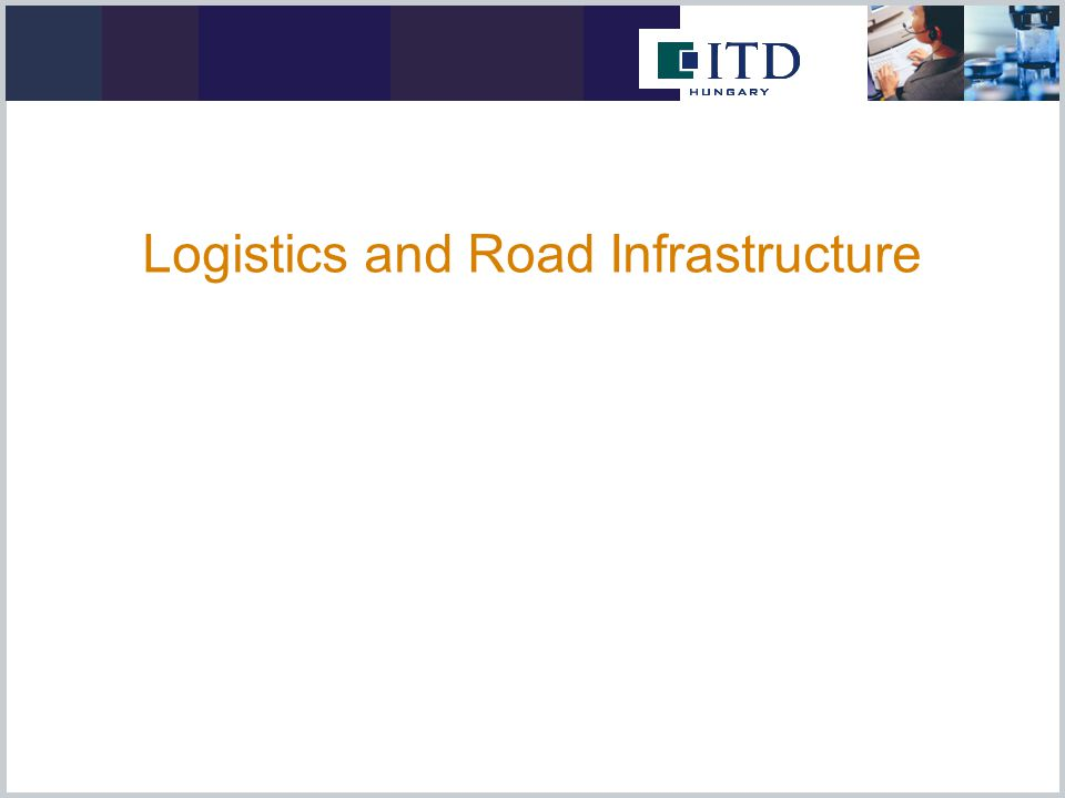 Logistics and Road Infrastructure