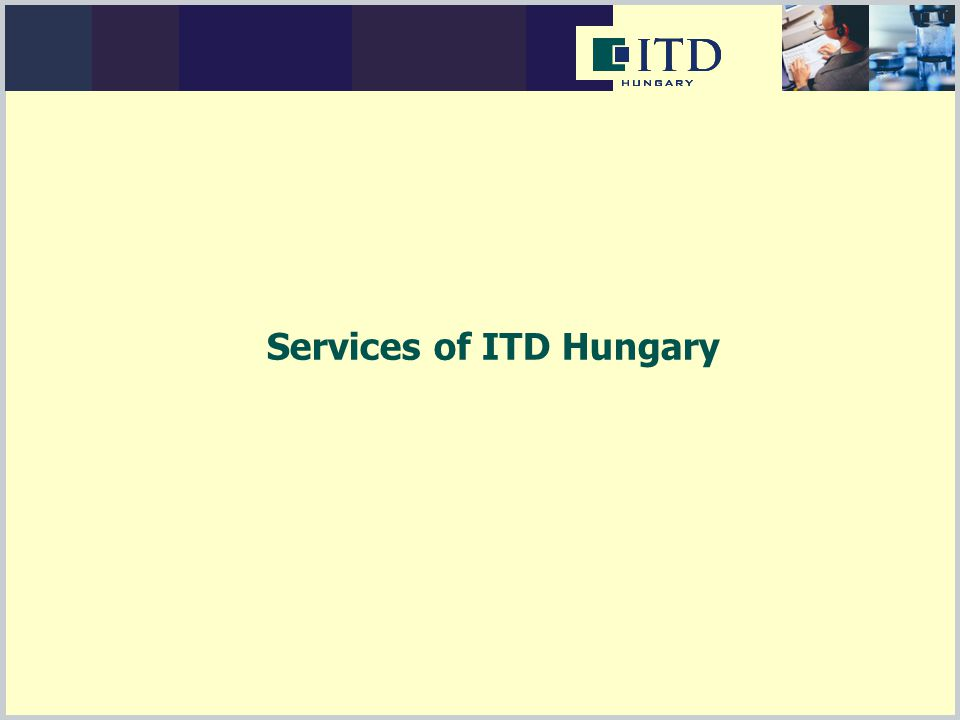 Services of ITD Hungary