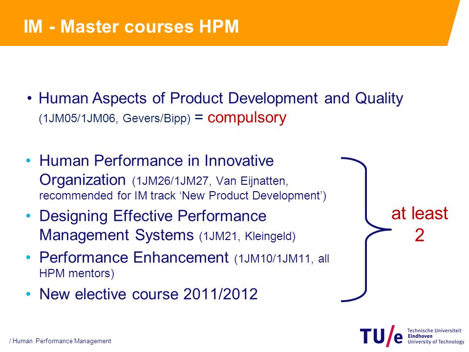 IM - Master courses HPM Human Performance in Innovative Organization (1JM26/1JM27, Van Eijnatten, recommended for IM track 'New Product Development')