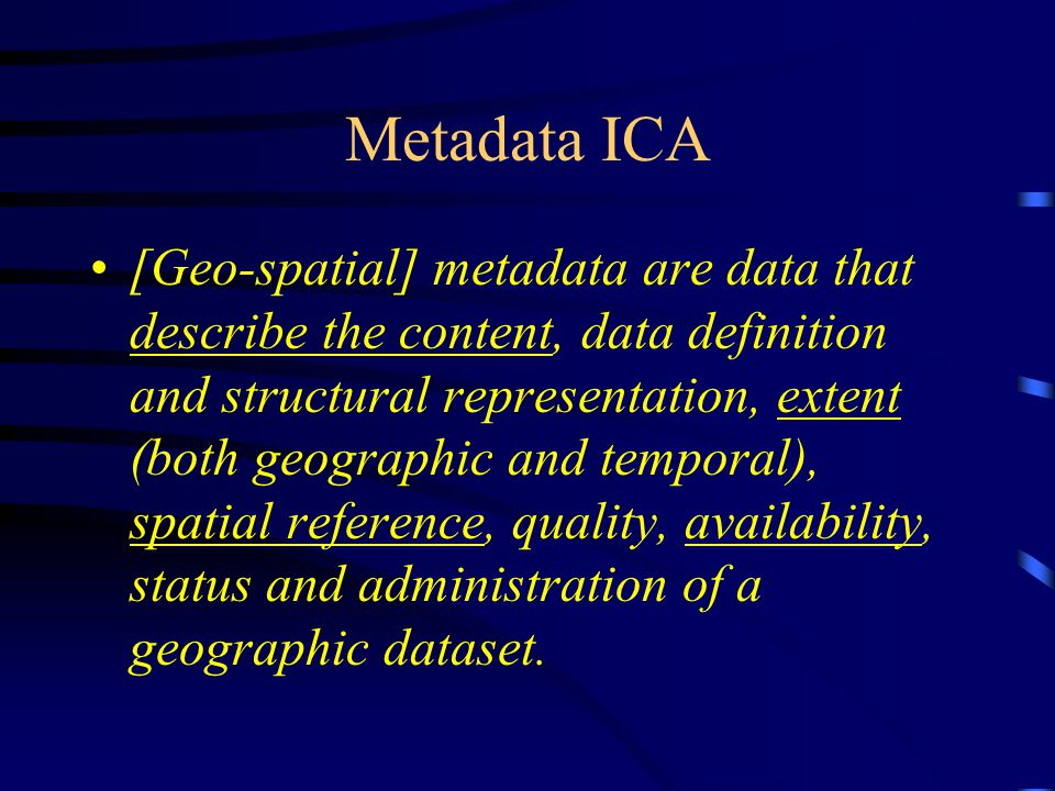 Function of metadata Whether in the traditional context or in the Internet context, the key purpose of metadata is to facilitate and improve the retrieval of information.