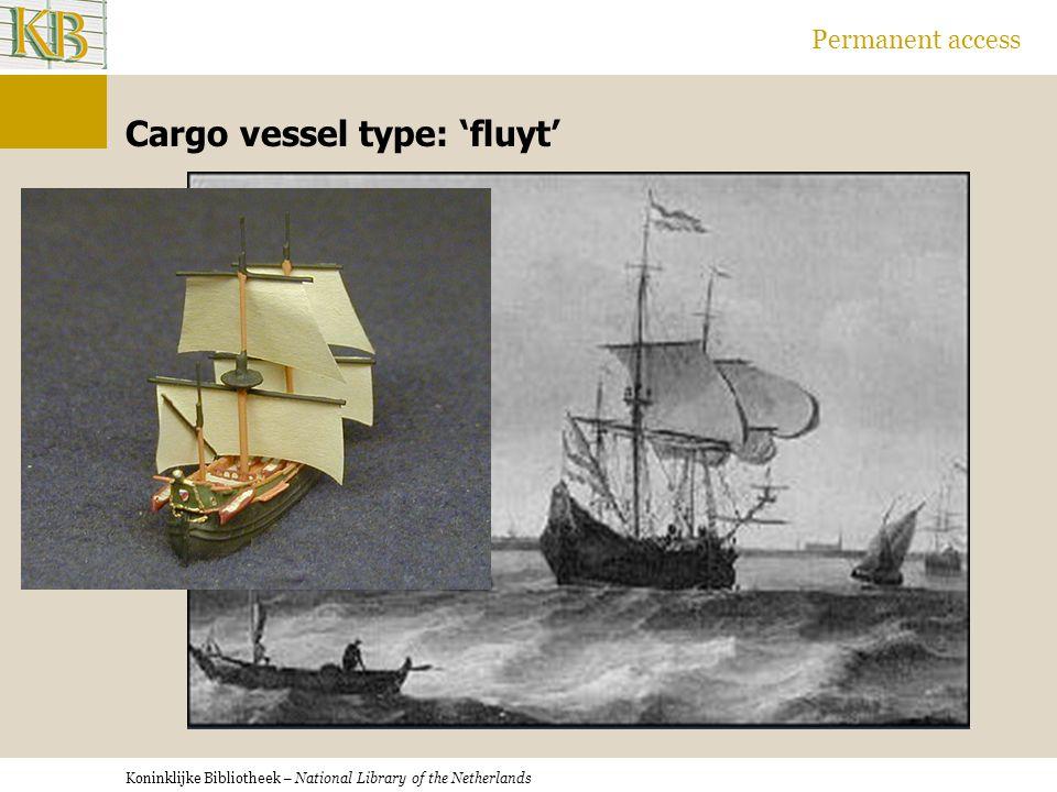 Koninklijke Bibliotheek – National Library of the Netherlands Permanent access Cargo vessel type: 'fluyt'