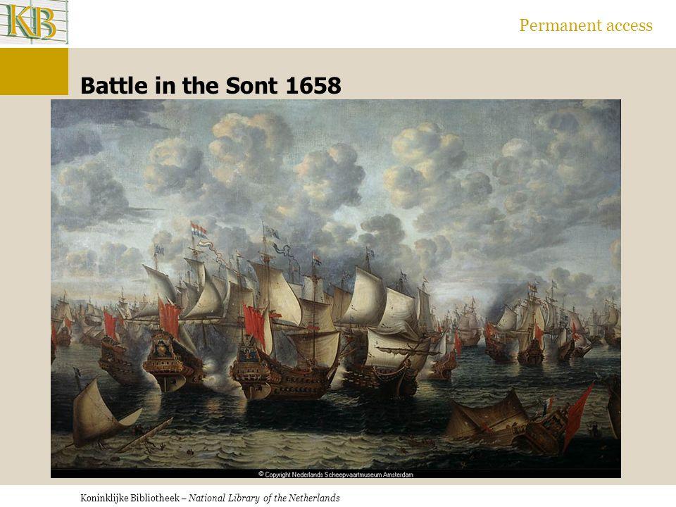 Koninklijke Bibliotheek – National Library of the Netherlands Permanent access Battle in the Sont 1658