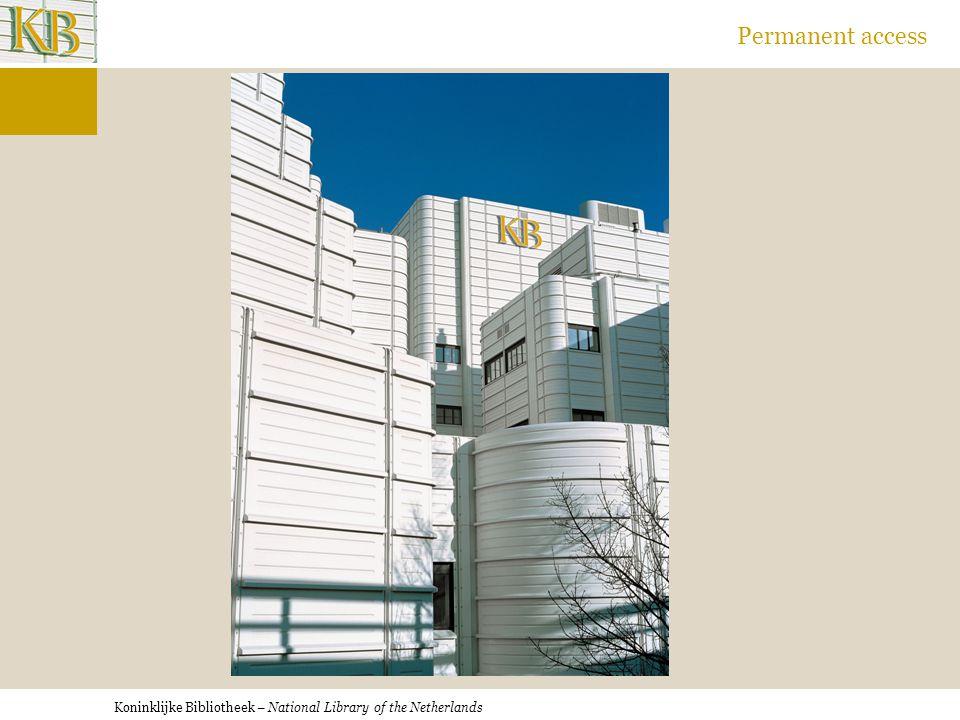 Koninklijke Bibliotheek – National Library of the Netherlands Permanent access
