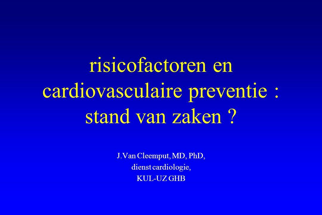 risicofactoren en cardiovasculaire preventie : stand van zaken .