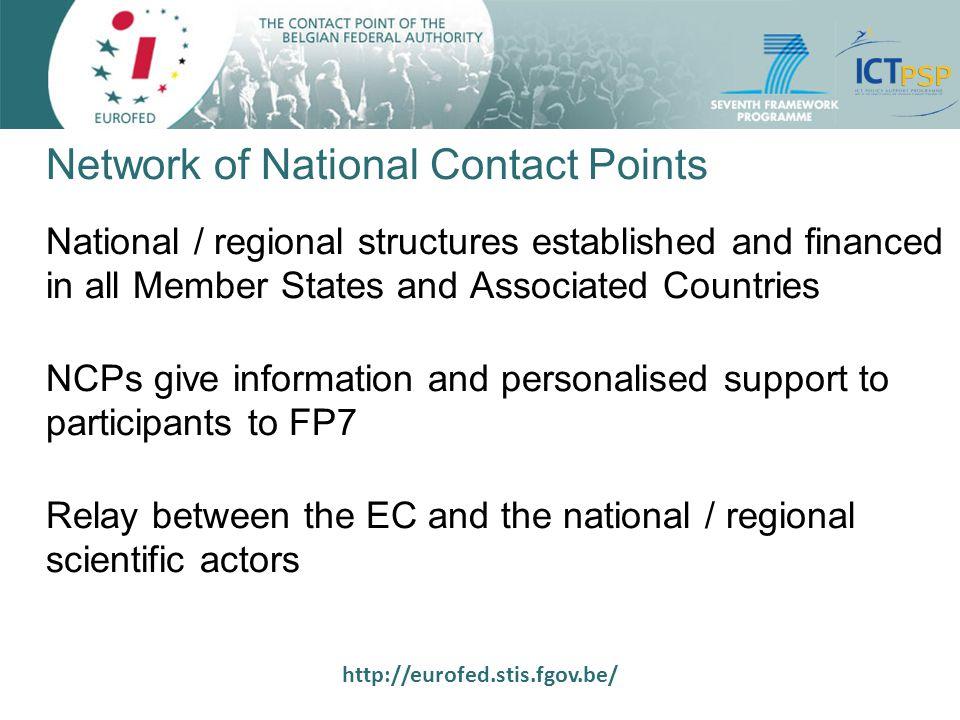 http://eurofed.stis.fgov.be/ Main tasks of NCPs Information about programmes and calls: website newsletter helpdesk seminars trainings
