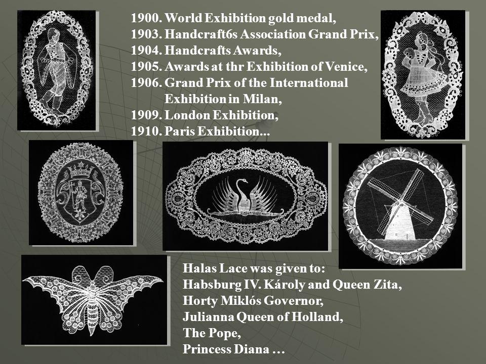 1900. World Exhibition gold medal, 1903. Handcraft6s Association Grand Prix, 1904.