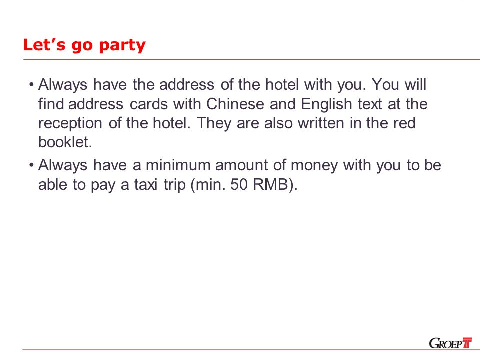Let's go party Always have the address of the hotel with you.