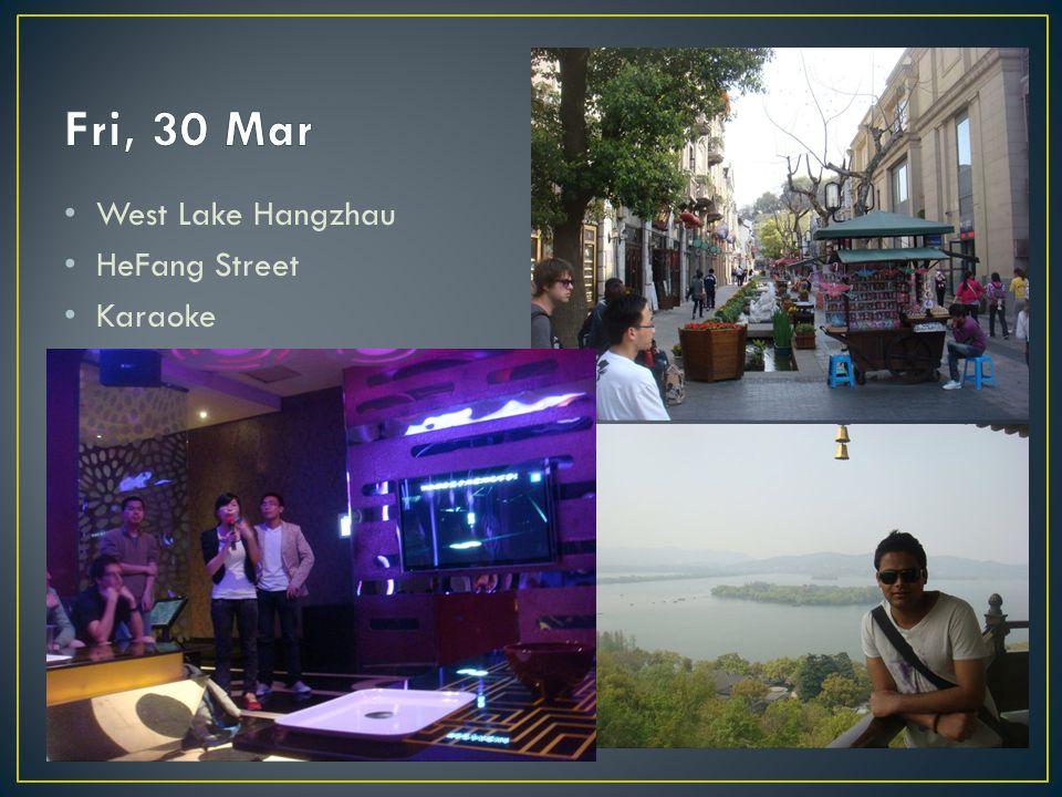 West Lake Hangzhau HeFang Street Karaoke